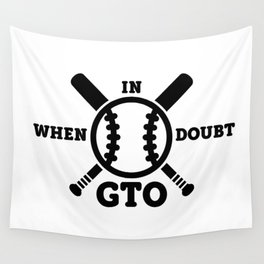 When in Doubt - Get the Out Wall Tapestry