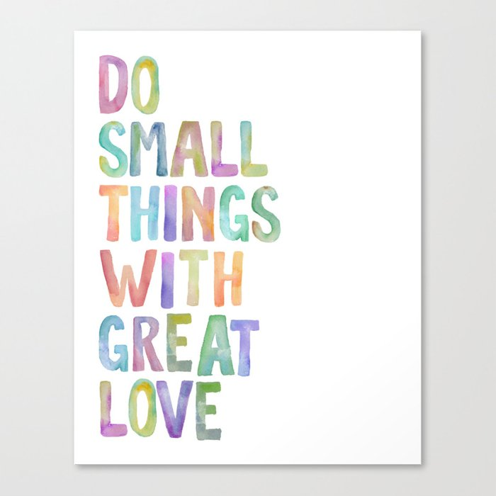 Do Small Things With Great Love, Mother Teresa Print, Mother Teresa Quote,  Floral Quotes Wall Art, I Canvas Print by typodesign