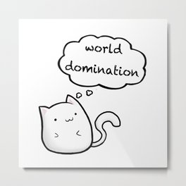 Cats World Domination Metal Print