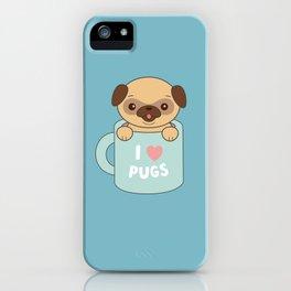 Kawaii Cute I Love Pugs iPhone Case
