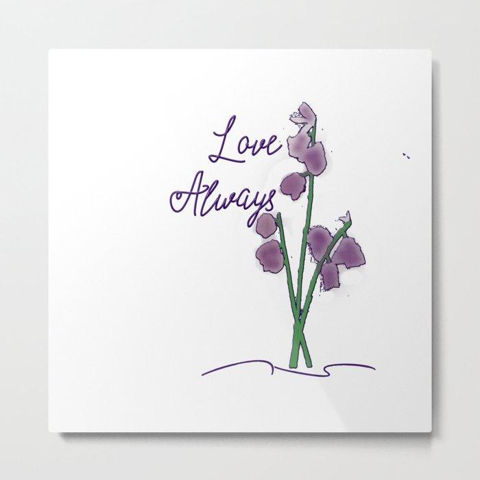 Love Always Metal Print