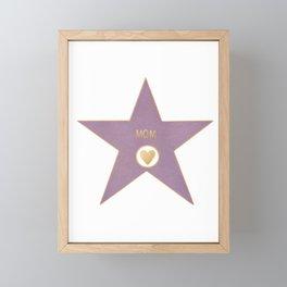 Mom of Fame Framed Mini Art Print