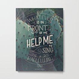 Hallelujah Metal Print
