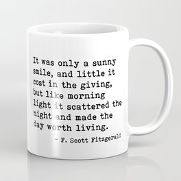 It was only a sunny smile - Fitzgerald quote Coffee Mug