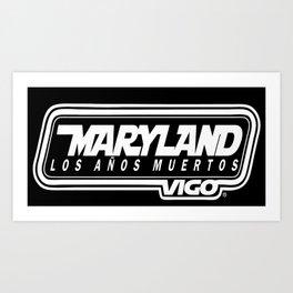 MarylandVigo Maryland - Los Años Muertos Art Print