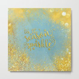 The season sparkle - Gold glitter effect Saying on aqua background on #Society6 Metal Print