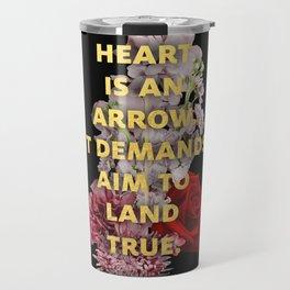 The Heart is an Arrow Travel Mug