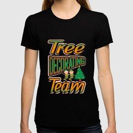 Tree Decorating Team Christmas Tree T Shirt T-shirt