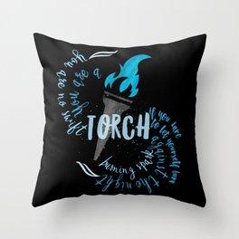 light the darness - a torch Throw Pillow