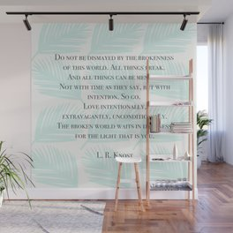 Love Intentionally Wall Mural