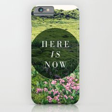 Here Is Now iPhone 6s Slim Case