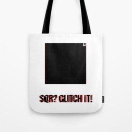 SQR? GLITCH IT! 2 Tote Bag