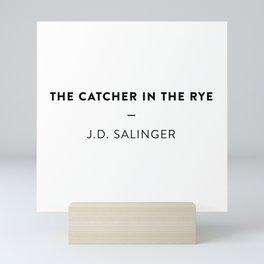The Catcher in the Rye  —  J.D. Salinger Mini Art Print