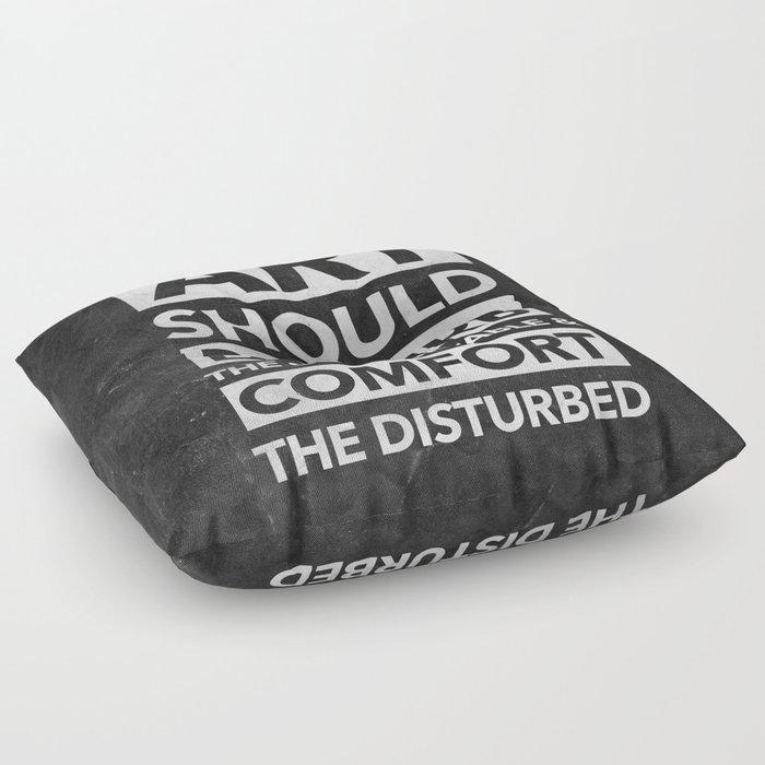 Art should disturb the comfortable & comfort the disturbed - White ...
