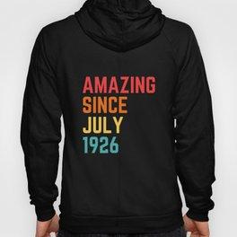 Amazing Since July 1926 Hoody