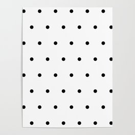 Black and white Polka Dots Pattern Poster