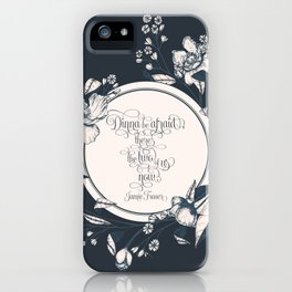 Dinna be afraid, there's the two of us now. Jamie Fraser iPhone Case
