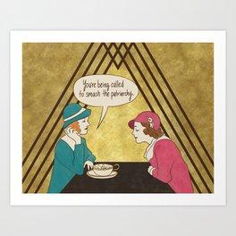 Tea and Patriarchy Art Print