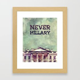 Never Hillary Clinton Framed Art Print