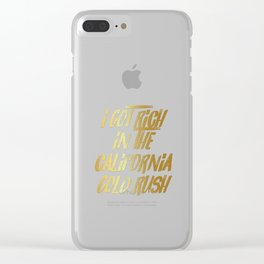 Wild West Collection Got Rich California Gold Rush Clear iPhone Case