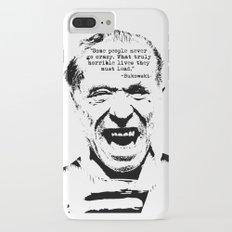 Charles Bukowski Quote Crazy iPhone 7 Plus Slim Case