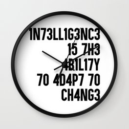 Intelligence is the ability to adapt to change. Maths gift Wall Clock