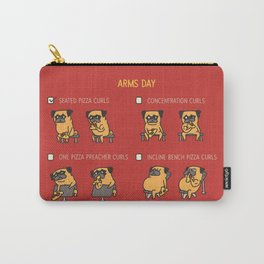Arms Day with The Pug Carry-All Pouch