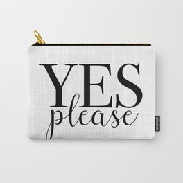 Yes Please Carry-All Pouch
