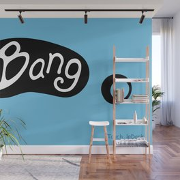 It's the BANG!  Catch the vibe with trendy gear. Wall Mural