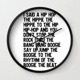 Rappers Delight - hip hop music lyric Wall Clock