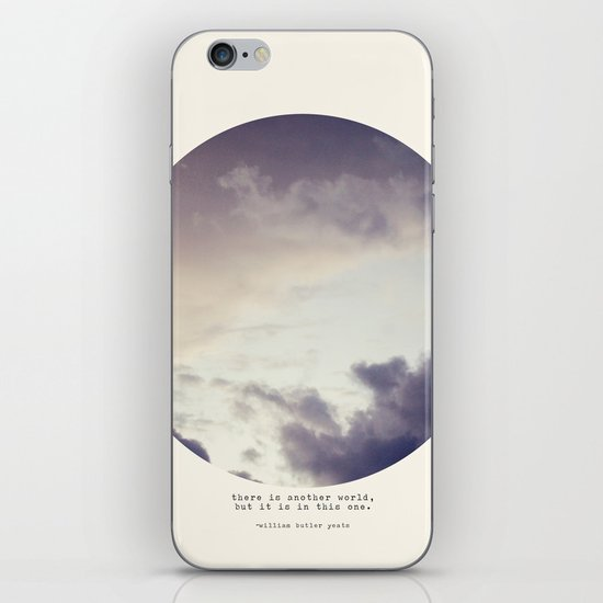 There Is Another World iPhone & iPod Skin