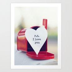 P.S. I love you Art Print