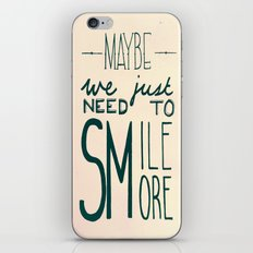 Smile More iPhone & iPod Skin