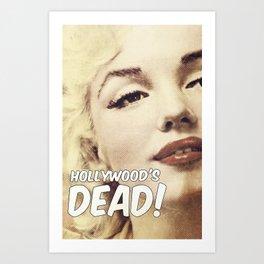 Hollywood's Dead Art Print