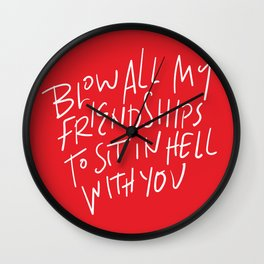Hell With You Wall Clock