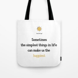 To Smile Is to Heal Tote Bag