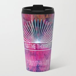 Keep it Positive Travel Mug