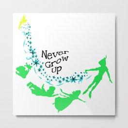Peter Pan, never grow up Metal Print