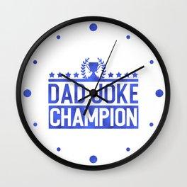 Dad Joke Champion Wall Clock