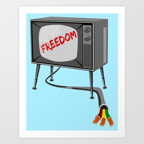 Freedom Television Art Print