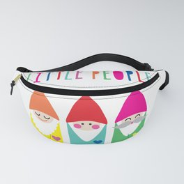 Gnomes Are Little People. Fanny Pack
