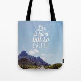 Life is hard Tote Bag