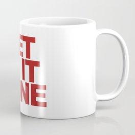 Get /sh/it done.  Coffee Mug