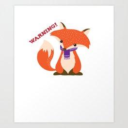 Warning Sarcastic Fox Canidae Carnivore Canine Mammal Animals Wildlife Gift Art Print