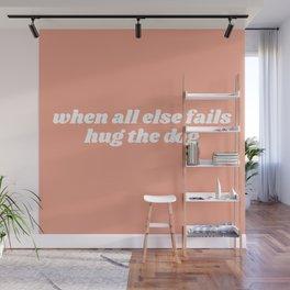 hug the dog Wall Mural