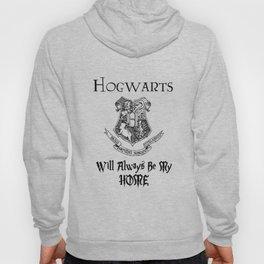 Hogwarts will always be my home! Hoody