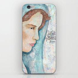 Do not  Be Afraid iPhone Skin