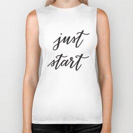 Hand Lettered Just Start Motivational Phrase Biker Tank