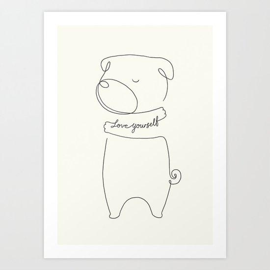 Love Yourself Pug Art Print