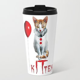 Kitten Clown Scary Fun Spooky Halloween Travel Mug